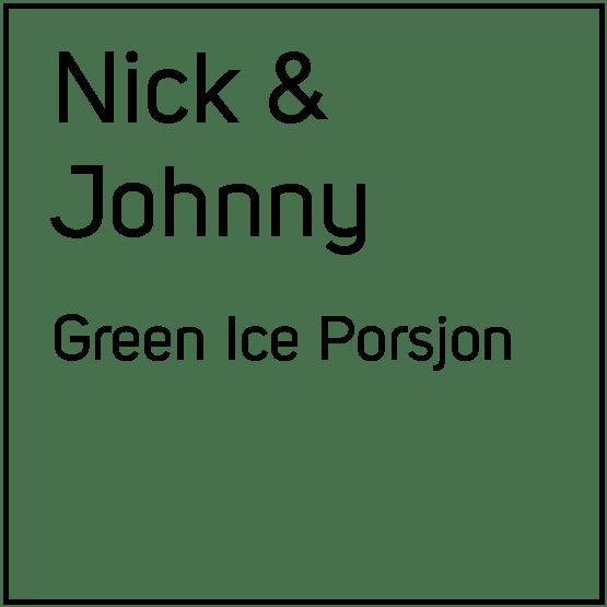 Nick and Johnny Green Ice Porsjon