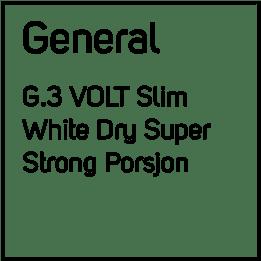 G.3 No8 Volt Super Strong