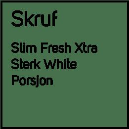 Skruf Fresh Xtra Sterk White Slim #4