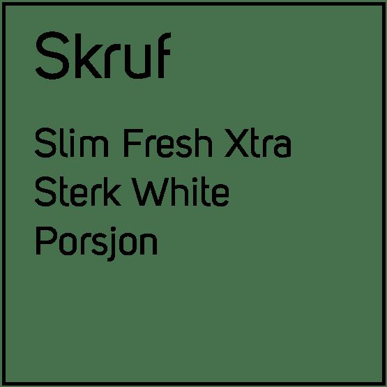 Skruf Slim Fresh Xtra Sterk White Porsjonssnus