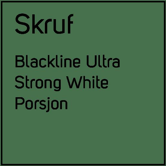 Skruf Blackline Ultra Strong White Porsjonssnus