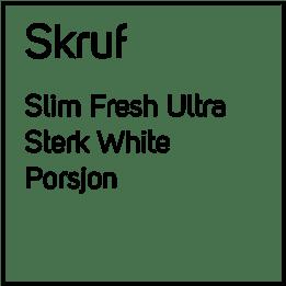 Skruf Fresh Ultra Sterk White Slim #5