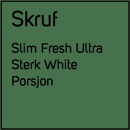 Skruf Slim Fresh Ultra Sterk White Porsjonssnus