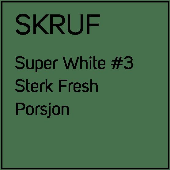 Skruf Super White #3 Sterk Fresh Slim Porsjonssnus