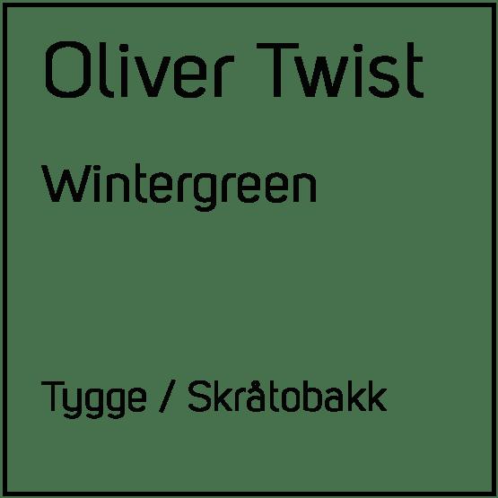 Oliver Twist Wintergreen