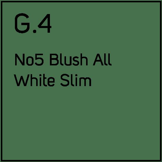 G.4 No5 Blush All White Slim